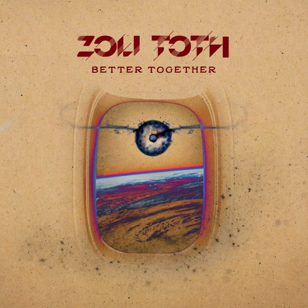 ZOLI TOTH Better Together